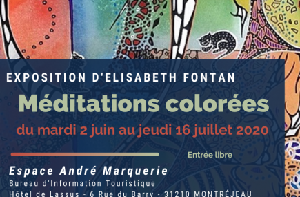 EXPOSITION «MEDITATIONS COLOREES» A L'ESPACE ANDRE MARQUERIE